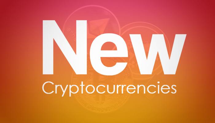 New cryptocurrencies